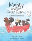 Image for Monty and the Ocean Rescue : A Plastic Disaster