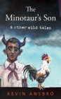 Image for The Minotaur's Son : & other wild tales