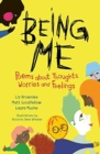 Image for Being me  : poems about thoughts, worries and feelings