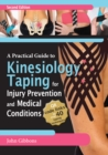 Image for A practical guide to kinesiology taping for injury prevention and common medical conditions