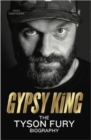 Image for Gypsy King : The Tyson Fury Biography