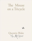 Image for The mouse on a tricycle