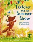 Image for Fletcher and the summer show