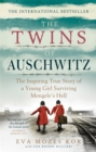 Image for The twins of Auschwitz  : the inspiring true story of a young girl surviving Mengele's hell