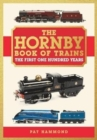 Image for THE HORNBY BOOK OF TRAINS : The First One Hundred Years