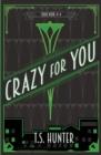 Image for Crazy for You : Soho Noir Series #4
