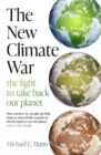 Image for The new climate war  : the fight to take back our planet