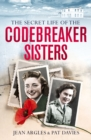 Image for Codebreaking sisters  : our secret war