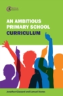 Image for An Ambitious Primary School Curriculum