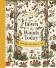 Image for If you go down to the woods today  : more than 100 things to find