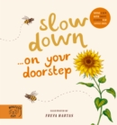 Image for Slow down...on your doorstep  : bring calm with short stories for little ones