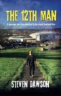 Image for The 12th Man : A journey into the mind of a die-hard football fan