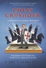 Image for Chess Crusader : confessions of an amateur chess-player