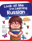 Image for Look At Me I'm Learning Russian : A Story For Ages 3-6