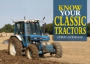 Image for Know Your Classic Tractors