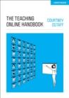 Image for The Teaching Online Handbook