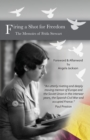Image for Firing a Shot for Freedom : The Memoirs of Frida Stewart