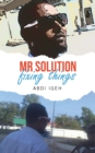 Image for Mr Solution Fixing Things