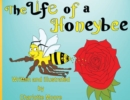 Image for The Life Of A Honeybee
