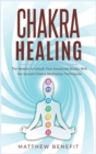 Image for Chakra Healing : The Newest to Unlock Your Emotional Blocks With the Ancient Chakra Meditation Techniques.