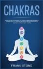 Image for Chakras : Nueva gui´a de autoayuda de los u´ltimos chakras para mejorar la espiritualidad y la atencio´n, para hacer crecer tu inteligencia emocional y para sanar tu cuerpo.