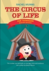 Image for The Circus of Life : The Number One Bestseller on Teenage Stress and Resilience Ever Written by Rachel Munns