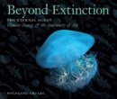 Image for Beyond Extinction: The Eternal Ocean. Climate Change & the Continuity of Life : Part 3