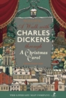 Image for A A Walk with Charles Dickens through A Christmas Carol : The Good Old City