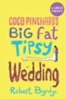 Image for Coco Pinchard's Big Fat Tipsy Wedding