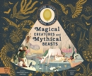 Image for Magical creatures and mythical beasts  : includes magic torch which illuminates more than 30 magical beasts