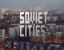 Image for Soviet cities  : labour, life & leisure