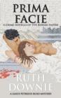 Image for Prima Facie : A Crime Novella of the Roman Empire