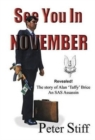 Image for See you in November  : the story of Alan 'Taffy' Brice - an SAS assassin