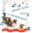 Image for Newts, Lutes and Bandicoots