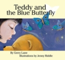 Image for Teddy and the blue butterfly