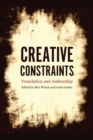 Image for Creative constraints  : translation and authorship