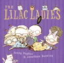 Image for The lilac ladies