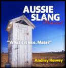 "Image for Aussie slang pictorial  : ""what's it like, mate?"""