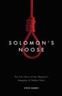 Image for Solomon's Noose : The True Story of Her Majesty's Hangman of Hobart Town