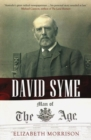Image for David Syme : Man of the Age
