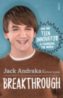 Image for Breakthrough  : how one teen innovator is changing the world