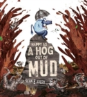 Image for Happy as a hog out of mud