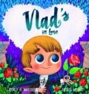 Image for Vlad's in love