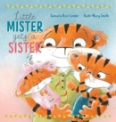 Image for Little mister gets a sister