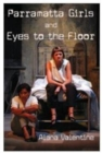 Image for Parramatta girls  : and, Eyes to the floor