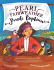 Image for Pearl Fairweather Pirate Captain : Teaching Children Gender Equality, Respect, Empowerment, Diversity, Leadership, Recognising Bullying