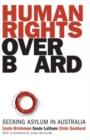 Image for Human rights overboard: seeking asylum in Australia