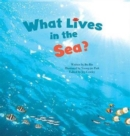 Image for What lives in the sea?