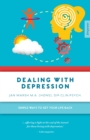 Image for Dealing with depression  : simple ways to get your life back