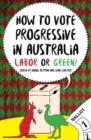 Image for How to vote progressive in Australia  : Labor or Green?